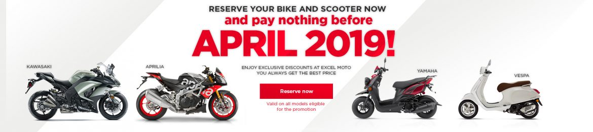 Reserve your bike and scooter now and pay nothing before april 2019