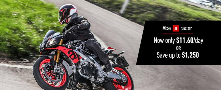 Aprilia – Now only $11.60 a day