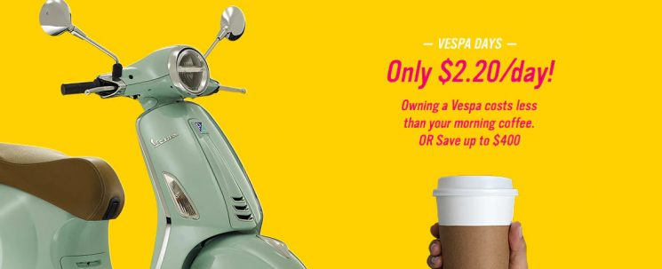 Vespa – Only $2.20 a day!